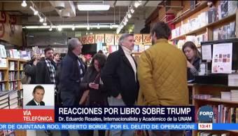 Trump seguirá envuelto en escándalos, dice Eduardo Rosales