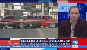 2017 Peor Año Materia Seguridad México