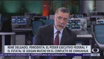 Chihuahua vs SHCP, análisis de René Delgado en Despierta