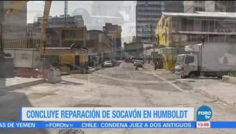 Concluye Reparación Socavón Humboldt Cdmx