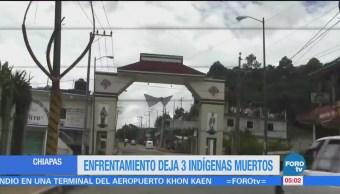 Enfrentamiento entre indígenas de Chiapas deja tres muertos
