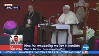 Miles de fieles acompañan al papa en su último día en Perú