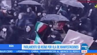 Parlamento Reúne Ola Manifestaciones Irán