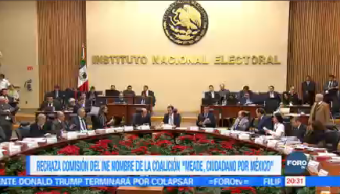 "Rechaza Comisión INE Nombre Coalición ""Meade, Ciudadano Por México"""