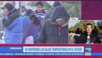 Se mantienen bajas temperaturas en Chihuahua