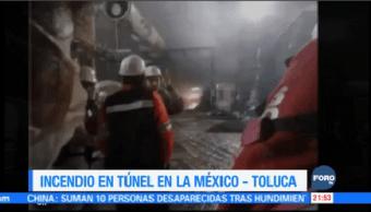 Se Registra Incendio Túnel Construcción México-Toluca