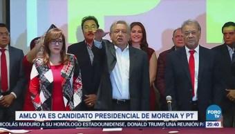 AMLO ya es candidato presidencial de Morena y PT