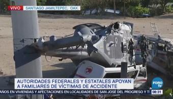 Autoridades Federales Estatales Apoyan Familiares Víctimas Accidente