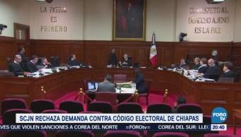 SCJN rechaza demanda contra código electoral de Chiapas