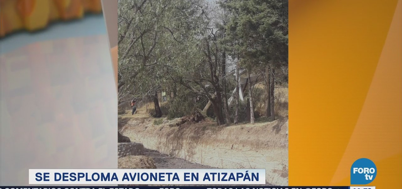 Se desploma avioneta en Atizapán, Estado de México