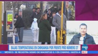Registran Bajas Temperaturas Chihuahua Frente Frío Número 27