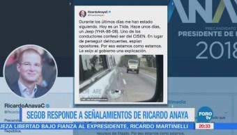 Segob responde a señalamientos de Ricardo Anaya