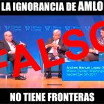 ignorancia-amlo-verificado-falso-manipulado-video
