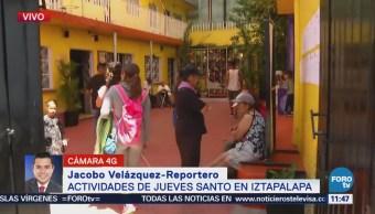 Calles de Iztapalapa, listas para actividades de Jueves Santo