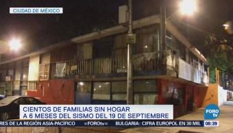 Cientos de familiares sin hogar a seis meses del sismo del 19S