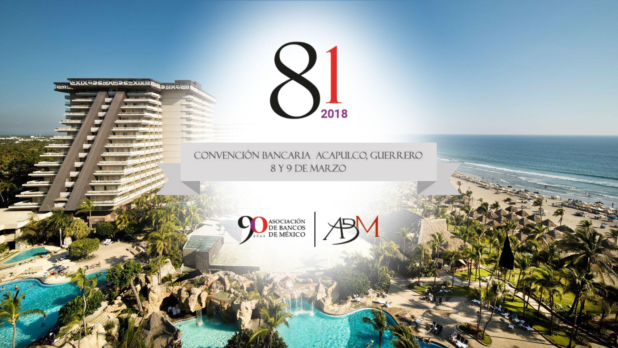 Los temas más importantes de la Convención Bancaria 2018
