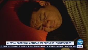 Alertan sobre de mala calidad del sueño de los mexicanos