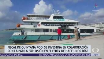 Fiscal de Quintana Roo responde a alerta de EU por explosivos ferry