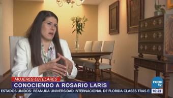 #MujeresEstelares: Rosario Laris