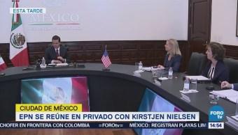 Peña Nieto Kirtsjen Nielsen Platican Frontera México-Eu