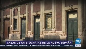 Recorrido por las casas de aristócratas de la Nueva España