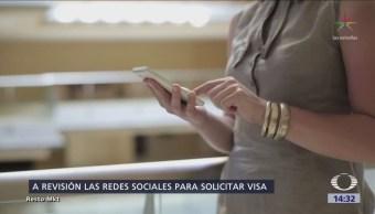 Solicitantes de visa a EU deberán proporcionar información de redes sociales
