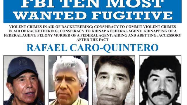 FBI incluye a Caro Quintero en su lista de los 10 más buscados