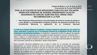 CNDH detecta 'excesos' en cateo de cajas de seguridad de Cancún