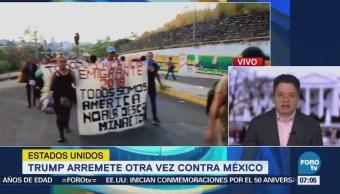Donald Trump arremete otra vez contra México