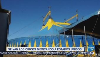 Extra Extra: Se van los circos mexicanos a Estados Unidos