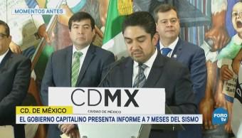 Gobierno de la CDMX presenta informes a 7 meses del sismo