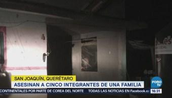 Asesinan Cinco Integrantes Familia San Joaquín Querétaro