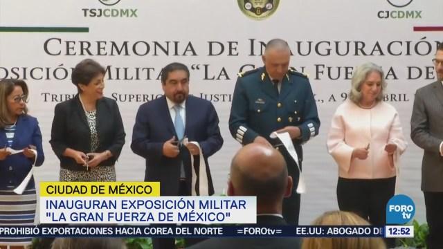 Inauguran exposición militar 'La Gran Fuerza de México'