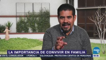 La importancia de convivir en familia
