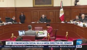 Ley de Comunicación Social pasa a la mesa directiva del Senado