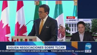 México, Canadá y EU continúan las negociaciones del TLCAN