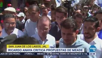 Ricardo Anaya Critica Propuestas Meade