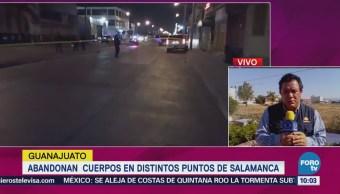 Abandonan Cuerpos Distintos Puntos Salamanca Guanajuato