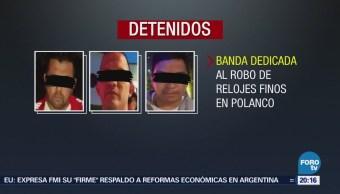 Cae Banda Dedicada Robo Relojes Polanco