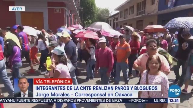 CNTE realiza segundo día de movilizaciones en Oaxaca
