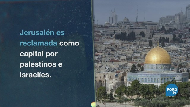 Estados Unidos muda su embajada a Jerusalén