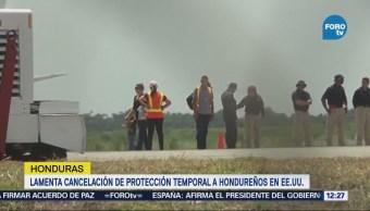 Honduras Lamenta Cancelación Protección Temporal Hondureños Eu