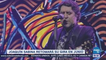 #LoEspectaculardeME: Joaquín Sabina retomará su gira en junio