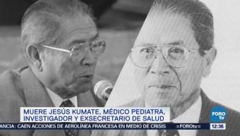 Muere Jesús Kumate Rodríguez, exsecretario de Salud