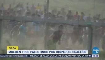 Mueren Tres Palestinos Disparos Israelíes Gaza