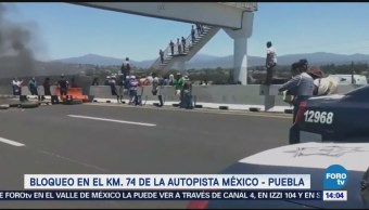 Manifestantes Colocan Barricada Autopista México Puebla