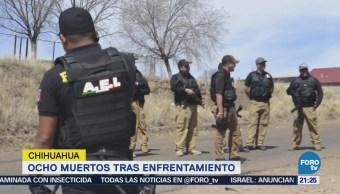 Ocho muertos tras enfrentamiento en Chihuahua