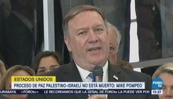 Proceso Paz Palestino-Israelí Está Muerto Mike Pompeo