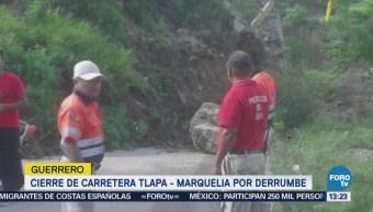 Cierre Carretera Tlapa Marquelia Derrumbe Guerrero