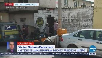Cae techo de lámina en la delegación Azcapotzalco, CDMX